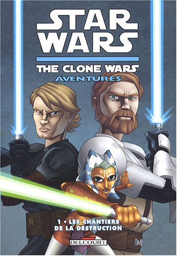 Star Wars The Clone Wars Aventures, Tome 1