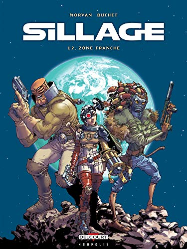 Sillage, Tome 12