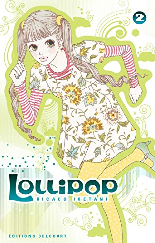 Lollipop, Tome 2 :