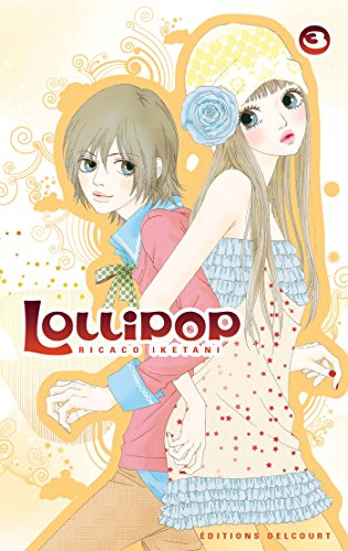 Lollipop, Tome 3 :
