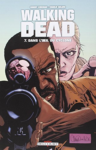 Walking Dead, Tome 7