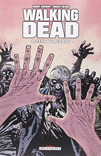 Walking Dead, Tome 9