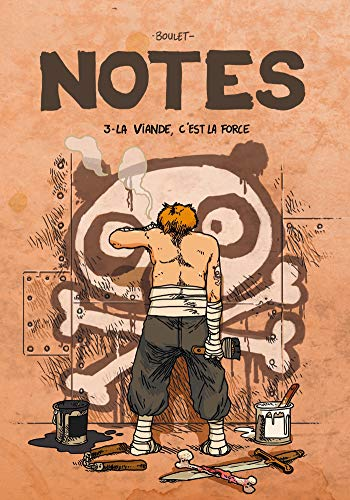 Notes, Tome 3