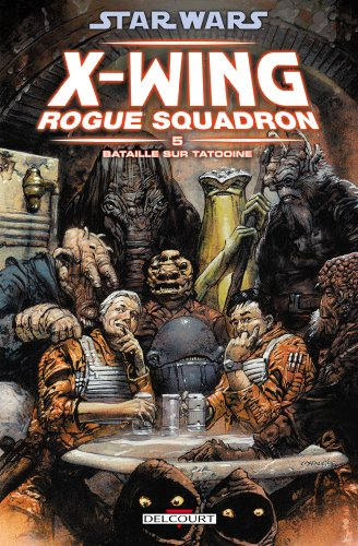 Star Wars X-Wing Rogue Squadron, Tome 5