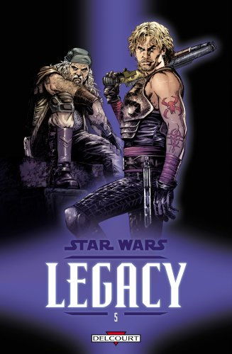 Star Wars Legacy, Tome 5