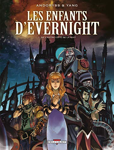 Les enfants d'Evernight, Tome 1