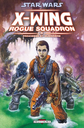 Star Wars X-Wing Rogue Squadron, Tome 6