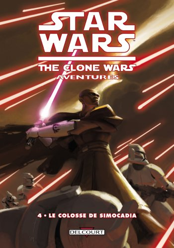 Star Wars The Clone Wars Aventures, Tome 4