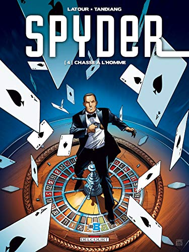 Spyder, Tome 4 : Chasse à l'homme
