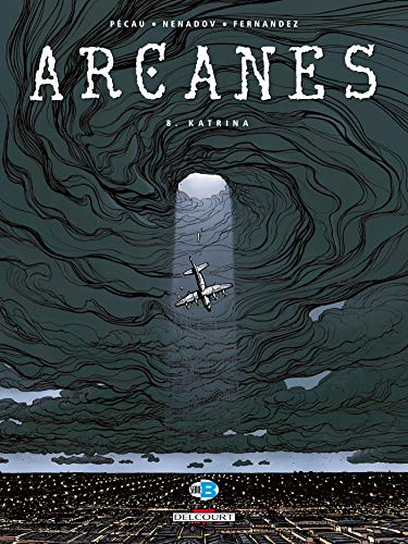 Arcanes, Tome 8