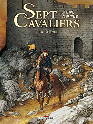 Sept Cavaliers, Tome 3