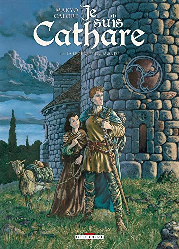 Je suis cathare, Tome 4