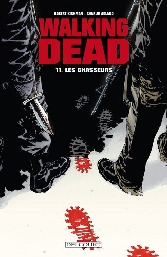 Walking Dead, Tome 11