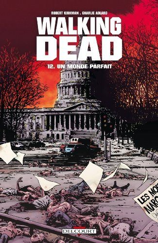 Walking Dead, Tome 12
