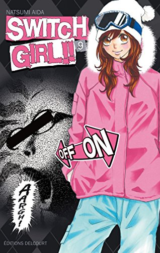 Switch Girl !!, Tome 9