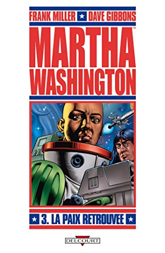 Martha Washington, Tome 3