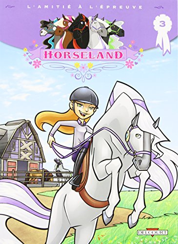 Horseland, Tome 3