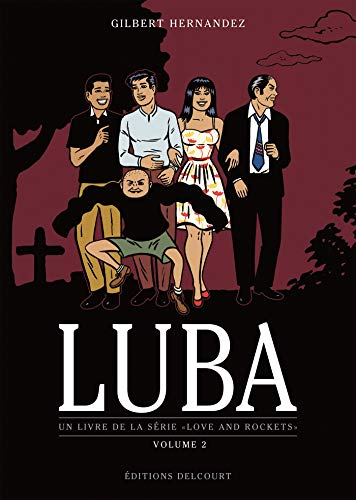 Love and Rockets : Luba : Volume 2