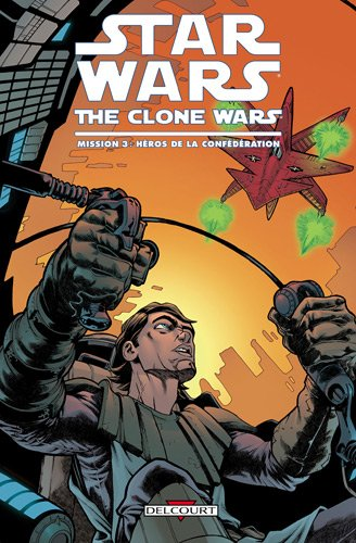 Star Wars The Clone Wars Aventures, Tome 3