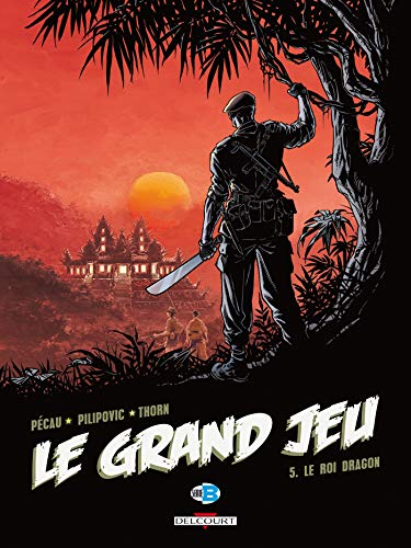Le Grand Jeu, Tome 5 : Le roi dragon
