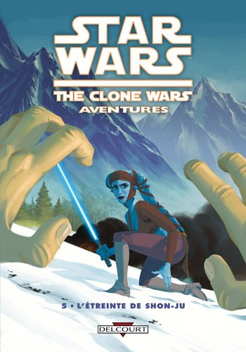 Star Wars The Clone Wars Aventures, Tome 5