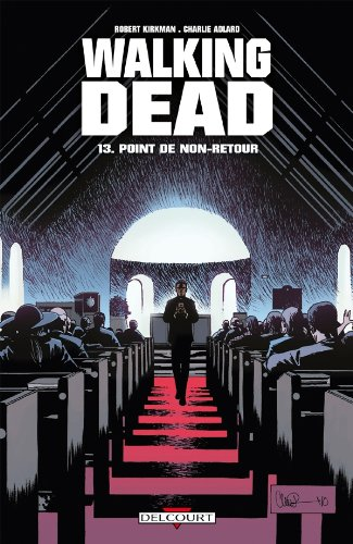 Walking Dead, Tome 13