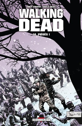Walking Dead, Tome 14