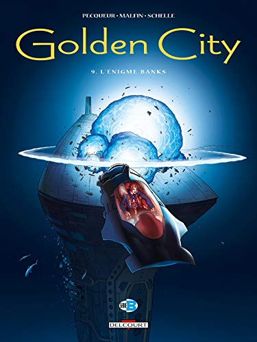 Golden City, Tome 9
