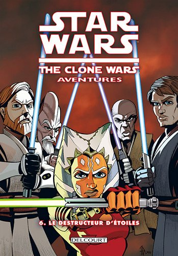 Star Wars, Clone Wars Episodes, Tome 6 :