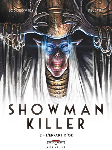Showman killer, Tome 2 : L'enfant d'or