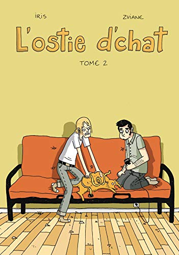 L'ostie d'chat, Tome 2 :