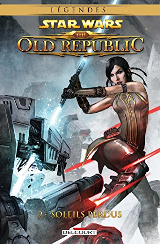 Star wars the old republic tome 2 sol perdus