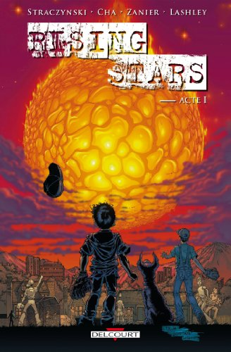 Rising Stars, Tome 1 :