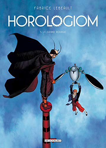 Horologiom, Tome 5 : Le grand rouage