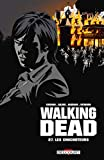 Walking dead. 27, Les Chuchoteurs |
