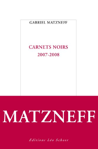 Carnets noirs : 2007-2008