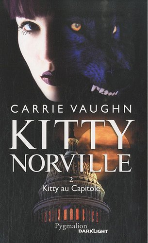 Kitty Norville, Tome 2