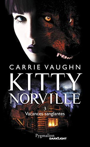 Kitty Norville, Tome 3