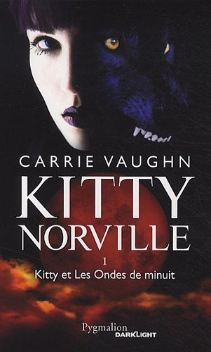 Kitty Norville, Tome 1