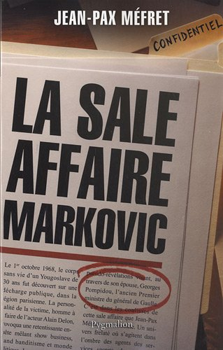 La sale affaire Markovic