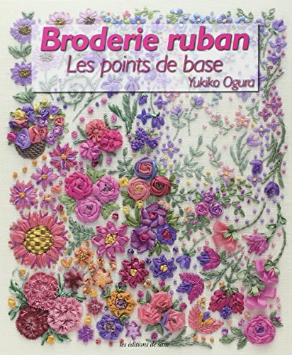 Broderie ruban : Les points de base