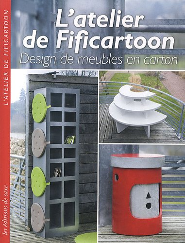 L'atelier de Fificartoon : Design de meubles en carton