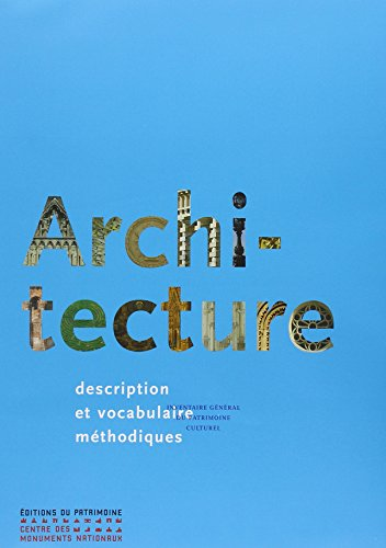 Architecture : Description et vocabulaire méthodiques