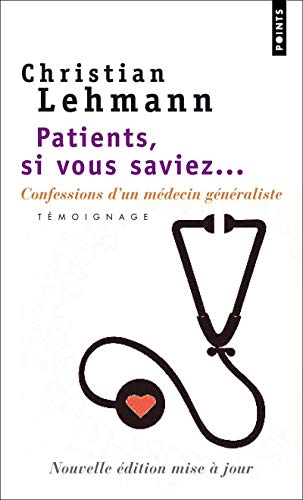 Patients, si vous saviez