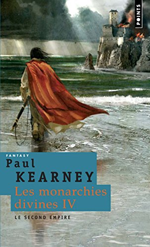 Les Monarchies divines, Tome 4 : Le second empire