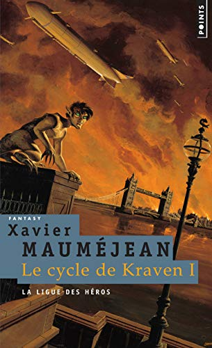 Le Cycle de Kraven, Tome 1 : La ligue des héros