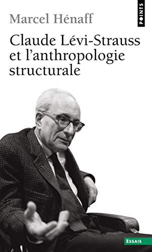 Claude Levi-Strauss et l'anthropologie structurale