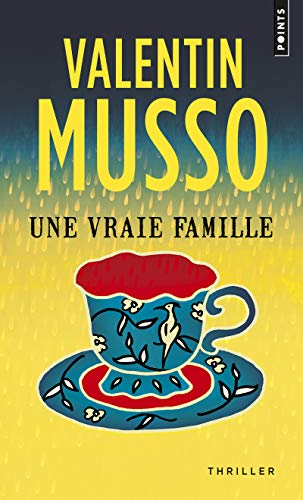 Une vraie famille | Musso, Valentin (1978-....)