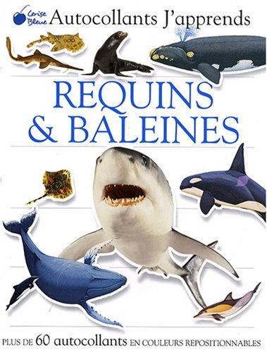 Requins et baleines (Autocollants j'apprends)