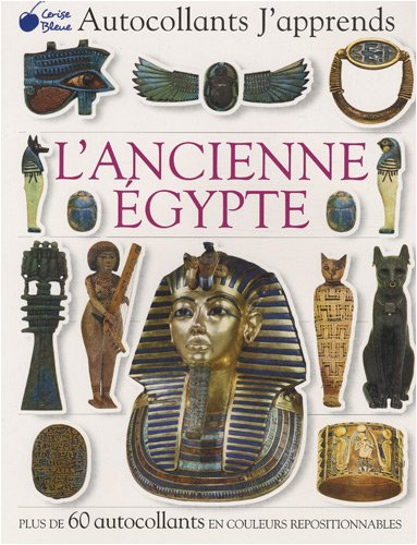 Ancienne Egypte (Autocollants J'Apprends)